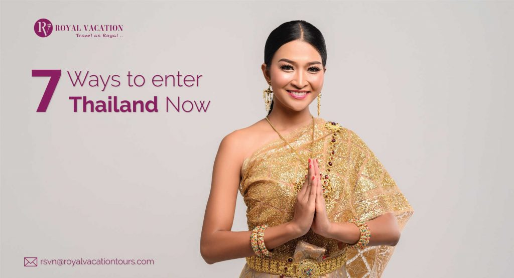 How to Enter Thailand Now