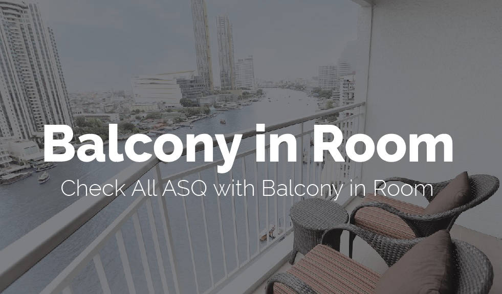 ASQ in Thailand with Balcony