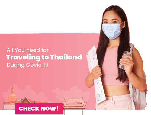 All You need for Traveling to Thailand During COVID 19